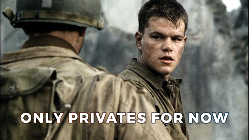 Only Privates for Now